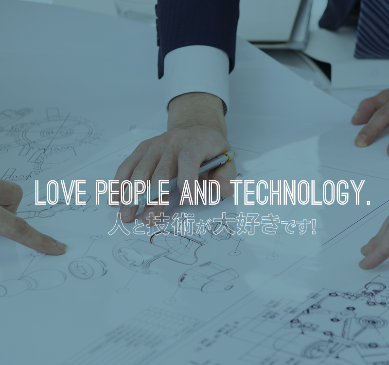 LOVE PEOPLE AND TECHNOLOGY